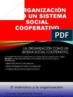 La Organización Como Un Sistema Social Cooperativo