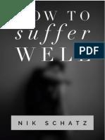 Suffer Well Booklet by Nik Schatz
