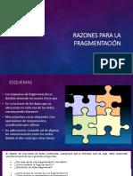 Razones Para La Fragmentación