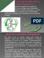 1.3 Aspectos generales de la gestión Energetica.pptx