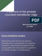 Treatment of the Grossly Resorbed Mandibular Ridge2