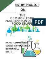 Chemistry Project Aman on food adulterants