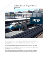 How Much Do Rail Transit Projects Cost to Build and Operate
