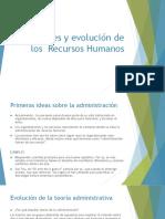 1. Orígenes y Evolución de Los Recursos Humanos