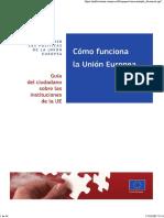 Como Funciona La Union Europea , Guia Del Ciudadano Sobre Las Institucion de La Union Europea