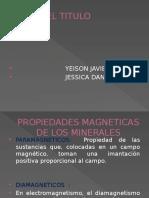 PROPEDADES MAGNETCAS