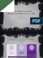 REGLAMENTO PARA TRABAJADORES DE LA SEP.pptx