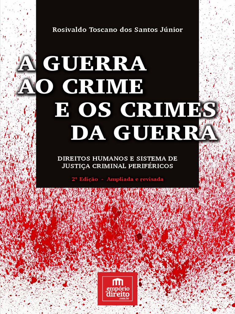 7d0ea2c70 A Guerra Ao Crime e Os Crimes Da Guerra - (2017) - Rosivaldo Toscano Junior