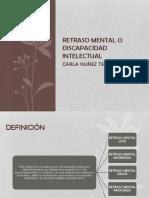 Retraso Mental o Discapacidad Intelectual