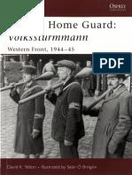 110 - Warrior Series - Hitler's Home Guard - Volkssturmmann. Western Front 1944-45.pdf