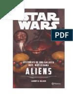 Historias de Una Galaxia Muy Muy Lejana Aliens