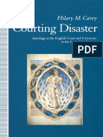 CAREY, Hilary M. Courting Disaster. Astrology in the English Court and University in the Later Middle Ages