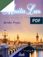 Berthe Fropo - Muita Luz