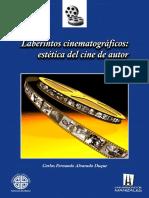 Alvarado Duque Carlos Fernando - Laberintos Cinematograficos - Estetica Del Cine de Autor