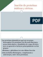 determinaciondeproteinasplasmaticasysericas-131113195941-phpapp02 (1).pptx