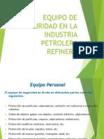 Equipo de Seguridad-Industria Petrolera