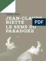 Pierre Leon Jean Claude Biette Le Sens Du Paradoxe 2013
