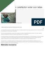 Cómo Hacer Un Calefactor Solar Con Latas