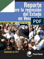 Informe sobre la Represión en Venezuela  elaborado por Foro Penal Venezolano Septiembre 2017