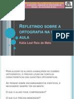 refletindosobreaortografianasaladeaula-130606173013-phpapp02