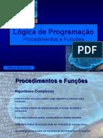 Lógica de Programação - Procedimentos e Funcoes - Aula Teste