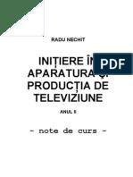 Initiere in Aparatura Si Productia de Televiziune