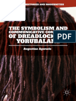 Augustine Agwuele Auth. the Symbolism and Communicative Contents of Dreadlocks in Yorubaland