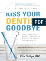 Kiss_Your_Dentist_Goodbye_A_Do-It-Yourself_Mouth_Care_System_for_Healthy-_Clean_Gums_and_Teeth.epub