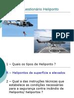 Revisão e Questionário Heliponto - 2014