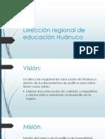 Dirección Regional de Educación Huánuco(Diapositivas)