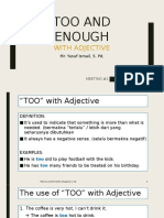 TOO and ENOUGH With Adjective