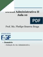 Aula 10.A - (Extinção do Ato Administrativo) Administrativo II.ppt