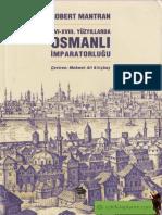 Robert Mantran - 16-18. Yüzyıllarda Osmanlı İmparatorluğu.pdf