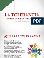 La Tolerancia