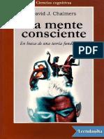 La mente consciente - David J Chalmers.pdf