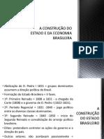 A Construção Do Estado e Da Economia Brasileira
