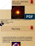 Big Bang y El Fin Del Mundo