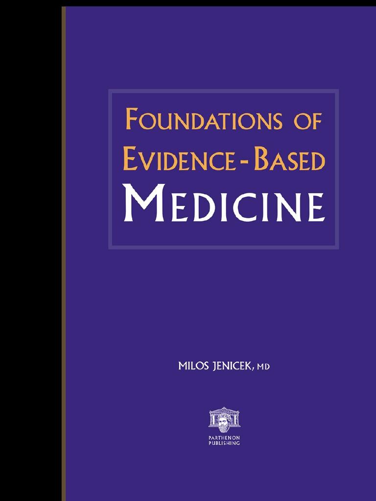 Foundations of Evidence-Based Medicine
