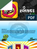 12 – No Zombies (2017)