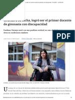 Gracias a Su Lucha, Logró Ser El Primer Docente de Gimnasia Con Discapacidad - 16.10