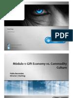 Gift Economy vs. Commodity Culture