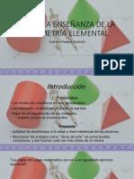 Sobre La Enseñanza de La Geometría Elemental