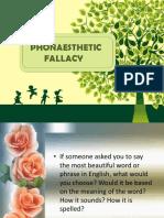Phonaesthetic Fallacy