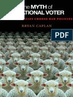 Bryan Caplan-The Myth of the Rational Voter_ Why Democracies Choose Bad Policies-Princeton University Press (2007).pdf