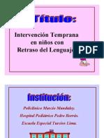Intervencion Temprana en Ninos Con Retraso Del Lenguaje