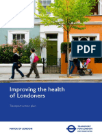 Improving the Health of Londoners Transport Action Plan