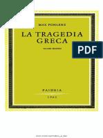 Max Pohlenz-La Tragedia Greca. Vol. 2-Paideia (1961)