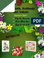 Antibiotik, Antibody, Dan Vaksin