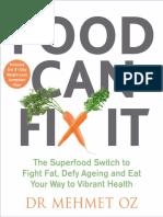 Dr. Mehmet Oz - Food Can Fix It