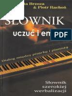 Brzoza M. - Słownik Uczuć i Emocji. Dialog Między Pisarką i Pianistą